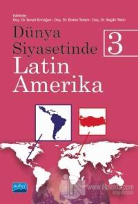Dünya Siyasetinde Latin Amerika 3 Emine Tahsin