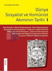 Dünya Sosyalist ve Komünist Akımının Tarihi - 1