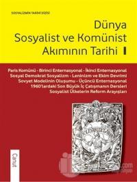 Dünya Sosyalist ve Komünist Akımının Tarihi 1
