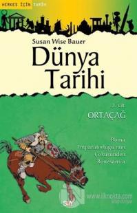 Dünya Tarihi 2. Cilt: Ortaçağ