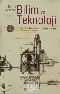 Dünya Tarihinde Bilim ve Teknoloji %25 indirimli James E. McClellan II