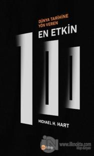 Dünya Tarihine Yön Veren En Etkin 100