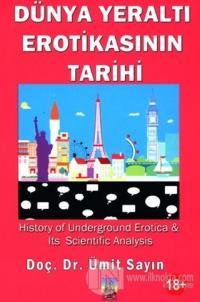 Dünya Yeraltı Erotikasının Tarihi