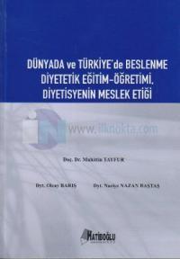 Dünyada ve Türkiye'de Beslenme Diyetetik Eğitim-Öğretimi, Diyetisyenin Meslek Etiği