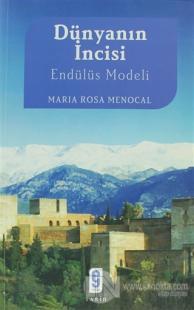 Dünyanın İncisi Endülüs Modeli