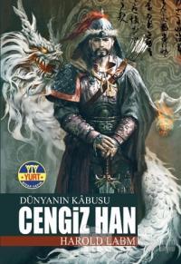 Dünyanın Kabusu Cengiz Han