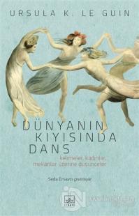 Dünyanın Kıyısında Dans %50 indirimli Ursula K. Le Guin