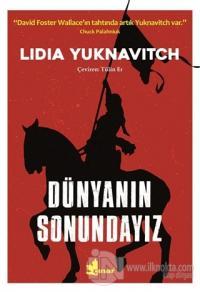Dünyanın Sonundayız %25 indirimli Lidia Yuknavitch