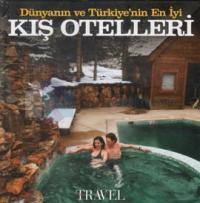 Dünyanın ve Türkiye'nin En İyi Kış Otelleri