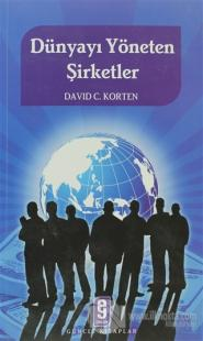 Dünyayı Yöneten Şirketler %10 indirimli David C. Korten