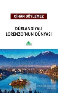 Dürlandiyalı Lorenzo'nun Dünyası