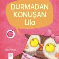 Durmadan Konuşan Lila - Minik Adımlar Dizisi
