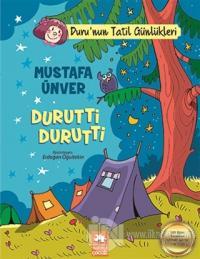 Durutti Durutti - Duru'nun Tatil Günlükleri