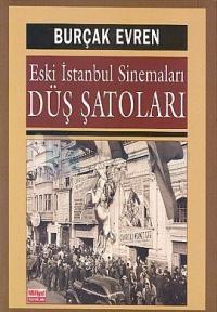 Düş Şatoları-Eski Istanbul Sinamala