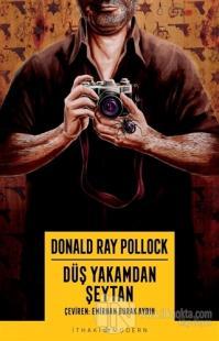 Düş Yakamdan Şeytan Donald Ray Pollock
