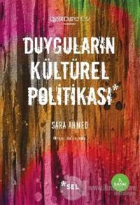 Duyguların Kültürel Politikası %20 indirimli Sara Ahmed