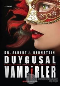Duygusal Vampirler Albert J. Bernstein