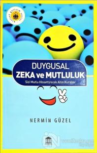 Duygusal Zeka ve Mutluluk