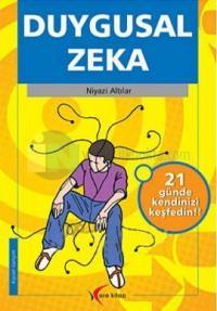 Duygusal Zeka - 21 Günde Kendinizi Keşfedin