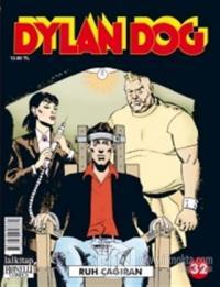 Dylan Dog 32: Ruh Çağıran