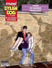 Dylan Dog Maxi 2. Albüm : Tutulma - Göz Kararması - Günahın Bedeli