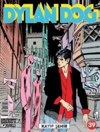 Dylan Dog Sayı 39 - Kayıp Şehir