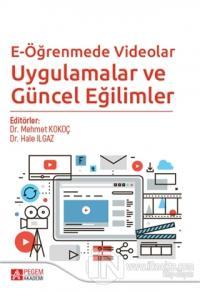 E-Öğrenmede Videolar Uygulamalar ve Güncel Eğilimler