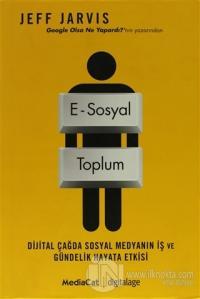 E - Sosyal Toplum (Ciltli)