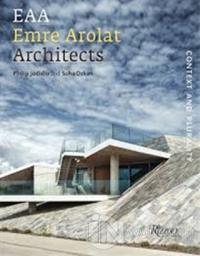 EAA Emre Arolat Architects: Context and Plurality (Ciltli)