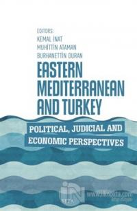 Eastern Mediterranean and Turkey Political Judicial and Economic Perspectives