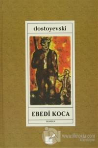Ebedi Koca (Ciltli)