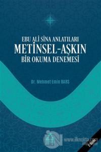 Ebu Ali Sina Anlatıları Metinsel-Aşkın Bir Okuma Denemesi