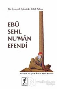 Ebu Sehl Nu'man Efendi