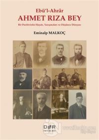 Ebü'l-Ahrar Ahmet Rıza Bey