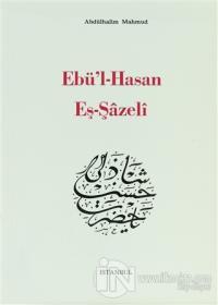 Ebü'l-Hasan Eş-Şazeli