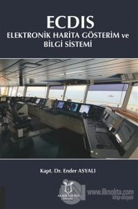 ECDIS - Elektronik Harita Gösterim ve Bilgi Sistemi
