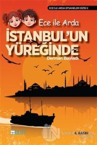 Ece ile Arda İstanbul'un Yüreğinde