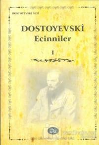 Ecinniler Cilt: 1