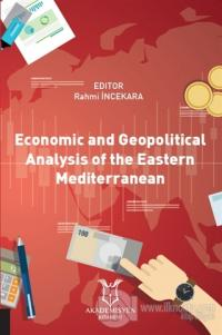 Economic and Geopolitical Analysis of the Eastern Mediterranean