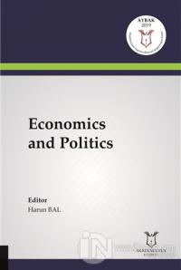Economics and Politics %10 indirimli Harun Bal