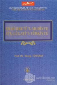 Ed-Dürretü'l-Mudiyye Fi'l-Lügati't-Türkiyye