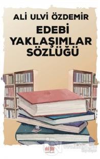 Edebi Yaklaşımlar Sözlüğü Ali Ulvi Özdemir