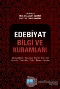 Edebiyat Bilgi ve Kuramları Ahmet Mermer