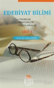 Edebiyat Bilimi Cilt: 1 %7 indirimli İsmet Emre