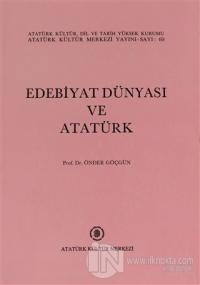 Edebiyat Dünyası ve Atatürk