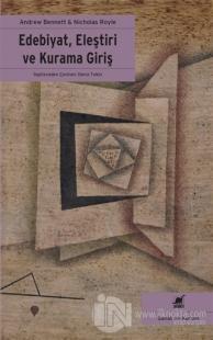 Edebiyat, Eleştiri ve Kurama Giriş