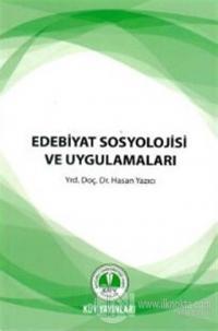 Edebiyat Sosyolojisi ve Uygulamaları