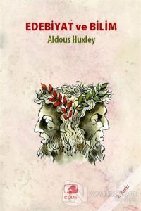 Edebiyat ve Bilim Aldous Huxley