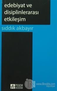 Edebiyat ve Disiplinlerarası Etkileşim