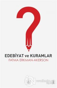 Edebiyat ve Kuramlar %40 indirimli Fatma Erkman Akerson
